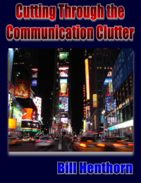 Cutting Through the Communication Clutter