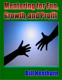 Mentoring for Fun, Growth, and Profit