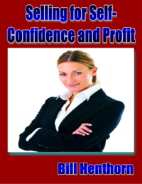 Selling for Self-Confidence and Profit